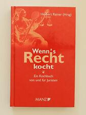 Wenn's Recht kocht Herbert Rainer Ein Kochbuch von und für Juristen