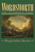 Wordsworth and the Worth of Words, , Sykes-Davies, Hugh, Very Good, 2010-02-04,