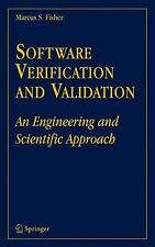 Software Verification and Validation : An Engineering and Scientific Approach...