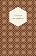 In Morocco by Wharton, Edith 9781473318656 -Paperback