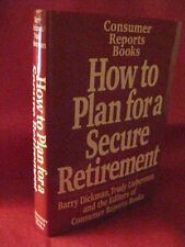 HOW TO PLAN FOR A SECURE RETIREMENT by Barry Dickman / Trudy Lieberman BRAND NEW