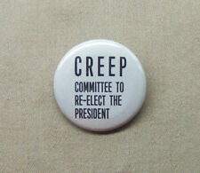 "CREEP button 1.25"" Committee to Re-Elect the President Nixon Watergate 72 vote"