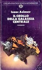 Isaac Asimov = IL CROLLO DELLA GALASSIA CENTRALE