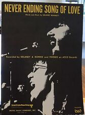 Never Ending Song Of Love - Delaney & Bonnie and Friends - 1971 US Sheet Music