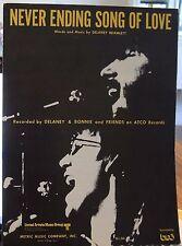NEVER ENDING Song Of Love-DELANEY & Bonnie e gli amici-ci 1971 Spartiti