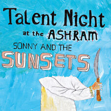 Sonny & the Sunsets, - Talent Night at the Ashram [New CD]