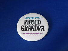 """Proud Grandpa"" Lot of 12 Buttons pins pinbacks 2 1/4"" Grandad Pop Fundraiser!"