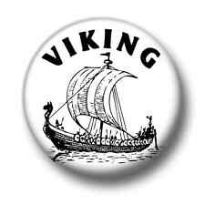 Viking 1 Inch / 25mm Pin Button Badge Vikings Germanic Norse Seafarers Cute Fun