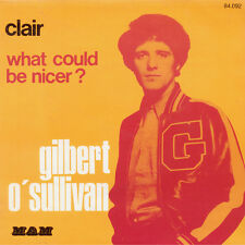 GILBERT O' SULLIVAN Clair / What Could Be Nicer? Fr Press MAM 84.092 1972 SP