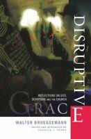 Disruptive Grace: Reflections on God, Script... by Brueggemann, Walter Paperback