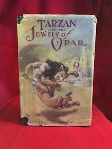 Edgar Rice Burroughs - TARZAN AND THE JEWELS OF OPAR 1st edition in rare jacket