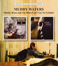 MUDDY WATERS - MUDDY,BRASS & THE BLUES/CAN'T GET NO GRINDIN'  CD NEUF