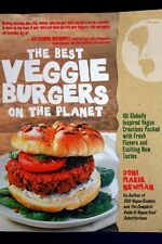 The Best Veggie Burger on the Planet by Joni Marie Newman 101 Recipes Paperback