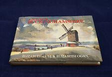 A Picture Of Buckinghamshire - Elizabeth Cull & Elizabeth Ogan signed 1st ed.