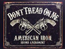 Don't Tread On Me TIN SIGN American Iron 2nd Amendment Bar Garage Wall Decor