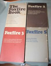 Foxfire 1, 2, 3, and 5 Eliot Wigginton  1970s  Mountain Homesteading