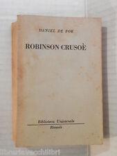 ROBINSON CRUSOE Daniel De Foe Oriana Previtali Rizzoli 1950 romanzo libro storia