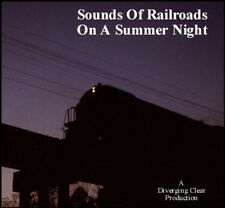 Train Sound CD: Sounds Of Railroads On A Summer Night