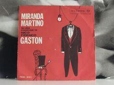 "MIRANDA MARTINO - GASTON / STRINGITI ALLA MIA MANO 45 GIRI 7"" NICO FIDENCO"