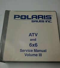 Polaris ATV and 6x6 Service Manual Volume III