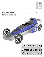 Seifenkiste Bauplan Soapbox Building Plan Vaillante F1 EVO PDF