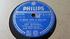 GUY MITCHELL A DIME AND A DOLLAR & TEAR DOWN THE MOUNTAINS PHILIPS PB248