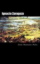 Ignacio Zaragoza : La Retirada de Los Seis Mil by José Herrera Peña (2015,...