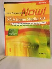 Microsoft XNA Game Studio 3.0 : Learn Programming Now! by Rob Miles (2009)