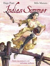INDIAN SUMMER TUTTO RICOMINCIO` CON UN`ESTATE INDIANA MANARA  PRATT PANINI