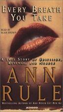 Every Breath You Take : A True Story by Ann Rule (2002, Cassette, Abridged)