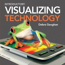 Introductory Visualizing Technology by Debra Geoghan (2010, CD-ROM /...