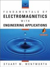 Fundamentals of Electromagnetics with Engineering Applications by Stuart M. Went