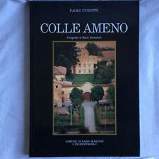 Colle Ameno. Paolo Guidotti. L'Inchiostroblu 1986