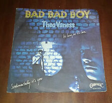 """Theo Vaness 45 Giri """" BAD BAD BOY """" Goody"""