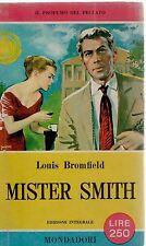 MISTER SMITH - LOUIS BROMFIELD - I LIBRI DEL PAVONE