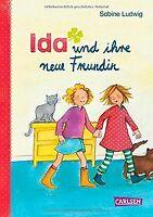 Ida und ihre neue Freundin von Ludwig, Sabine | Buch | Zustand gut