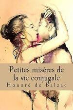 Petites Misères de la Vie Conjugale by Honoré de Honoré de Balzac (2017,...