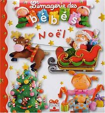 Imagerie Des Bebes Noel (French Edition)