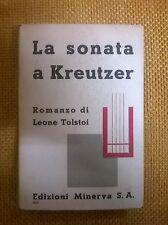 LIBRO - LA SONATA A KREUTZER - LEONE TOLSTOJ - ROMANZO MINERVA 1935