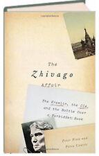 Zhivago Affair Kremlin the CIA and the Battle over a Forbidden Book (Hardcover)