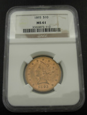 US 1893 Gold $10 Eagle NGC MS61 Liberty Head