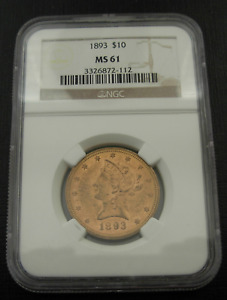 US 1893 Gold $10 Eagle NGC MS61 Liberty Head