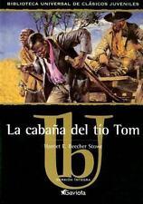 La Cabana del Tio Tom (Biblioteca Universal de Clasicos Juveniles) Ill-ExLibrary