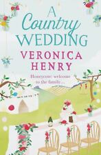 a country matrimonio: LIBRO 3 in the Honeycote Serie di Veronica Henry