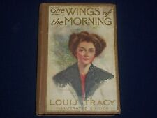 1903 THE WINGS OF THE MORNING BOOK BY LOUIS TRACY - NICE ILLUSTRATIONS - KD 3150