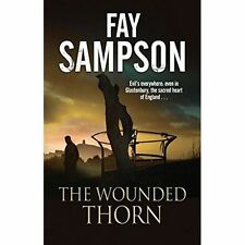 The Wounded Thorn: A British mystery set in the sacred historical site of...