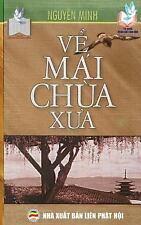 Ve Mai Chua Xua : Ban in Nam 2017 by Nguyen Nguyen Minh (2017, Paperback)
