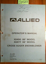 """Allied X5490 85"""" X6877 96"""" Cross Auger Snowblower Operator Assembly Parts Manual"""