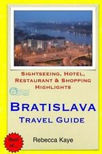Bratislava Travel Guide : Sightseeing, Hotel, Restaurant and Shopping...