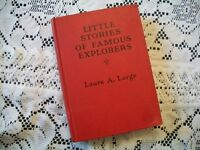 Little Stories of Famous Explorers (Laura A. Large, 1935 Hardcover)